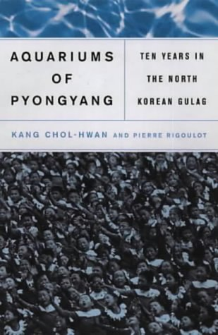 9781903985052: The Aquariums of Pyongyang: Ten Years in the North Korean Gulag