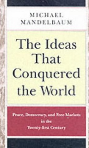 9781903985441: The Ideas That Conquered The World