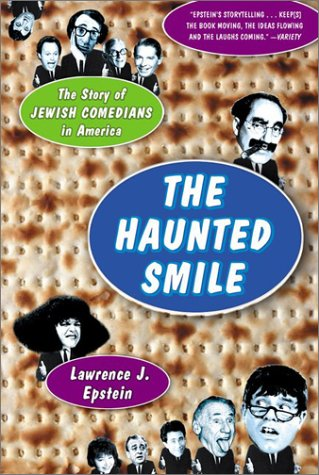 9781903985465: The Haunted Smile The Story Of Jewish Comedians