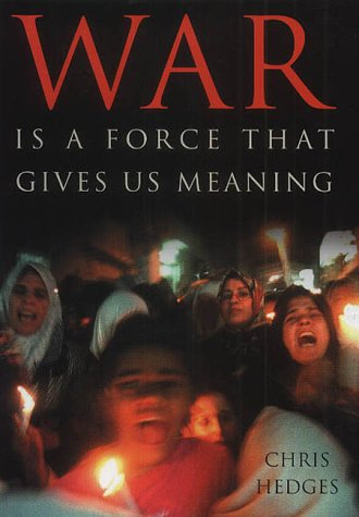 9781903985595: War is a Force That Gives Us Meaning