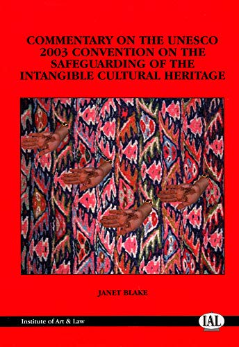 9781903987094: Commentary on the 2003 UNESCO Convention on the Safeguarding of the Intangible Cultural Heritage