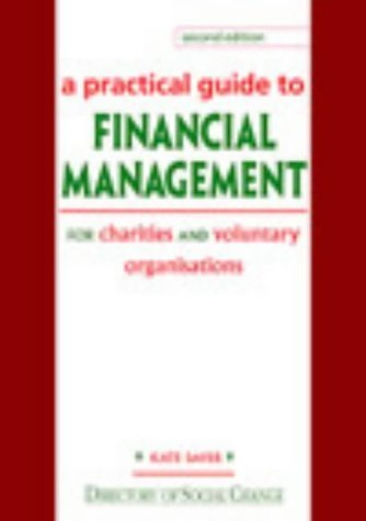 9781903991299: A Practical Guide to Financial Management: For Charities and Voluntary Organisations