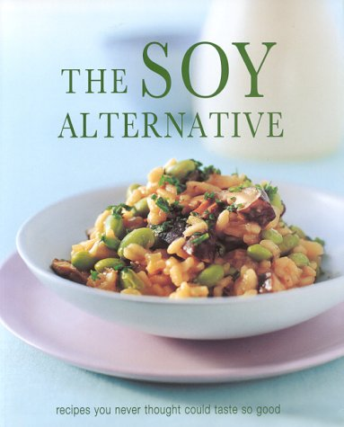 9781903992005: The Soy Alternative (Cookery)
