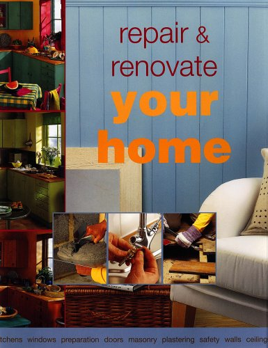 9781903992456: Repair and Renovate Your Home