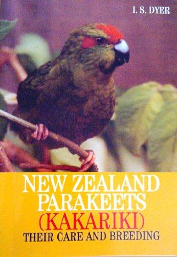 9781903995099: New Zealand Parakeets: Kakariki, Their Care and Breeding