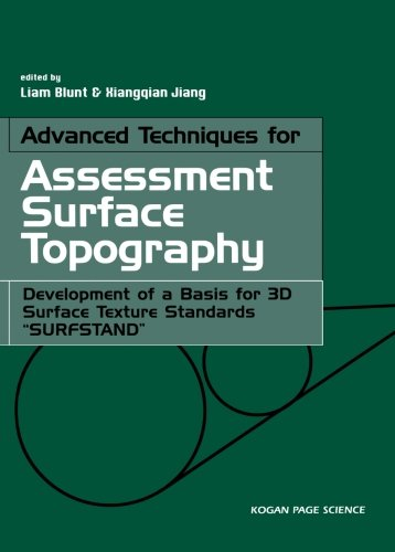 9781903996119: Advanced Techniques for Assessment Surface Topography: Development of a Basis for 3D Surface Texture Standards