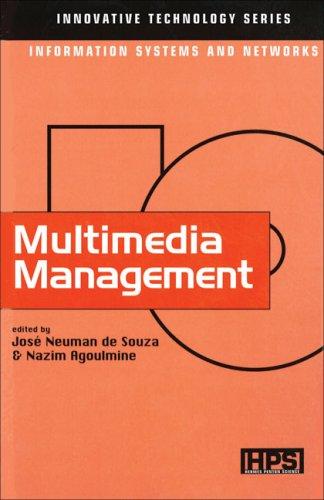 Multimedia Management (Innovative Technology Series): Jose Neuman de