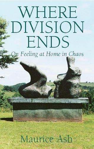 Where Division Ends: On Feeling at Home: Maurice Ash, Satish