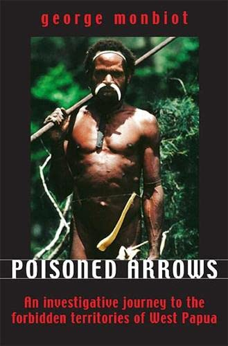 9781903998274: Poisoned Arrows: An Investigative Journey to the Forbidden Territories of West Papua