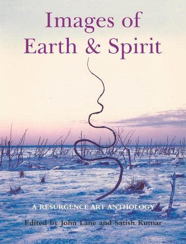 Images of Earth and Spirit: A 'Resurgence' Art Anthology (Resurgence Anthologies)