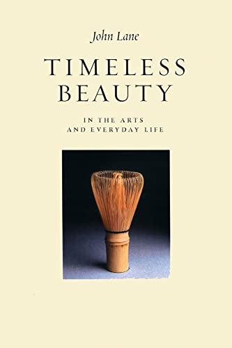 9781903998335: Timeless Beauty in the Arts and Everyday Life