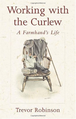 Working with the Curlew: A Farmhands Life