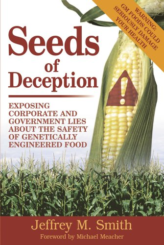 9781903998410: Seeds of Deception: Exposing Corporate and Government Lies About the Safety of Genetically Engineered Food