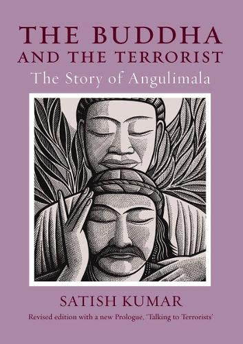 9781903998434: The Buddha and the Terrorist: The Story of Angulimala