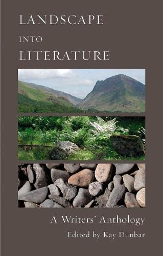 9781903998557: Landscape into Literature: A Writers' Anthology