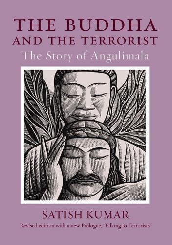 9781903998632: The Buddha and the Terrorist: The Story of Angulimala