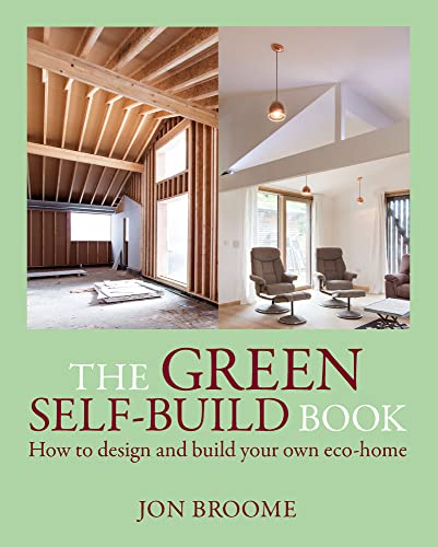 9781903998731: The Green Self-Build Book: How to Design and Build Your Own Eco-Home (Sustainable Building)