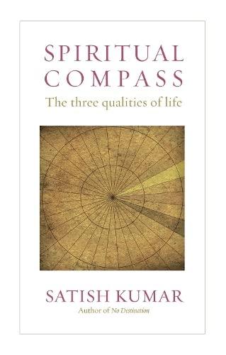 9781903998892: Spiritual Compass: The Three Qualities of Life