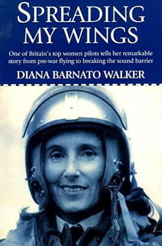 Spreading My Wings: Walker, Diana Barnato