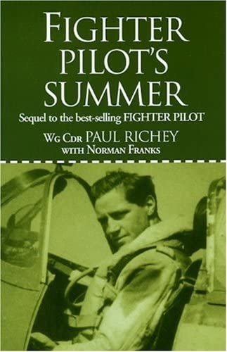 9781904010623: Fighter Pilot's Summer: Sequel to the Best-Selling Fighter Pilot