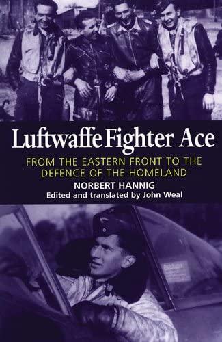 Luftwaffe Fighter Ace: Norbert Hannig