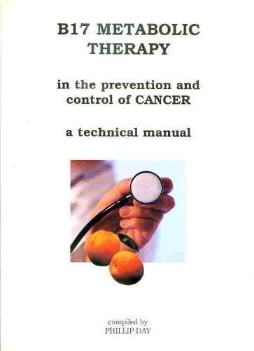 9781904015055: B17 Metabolic Therapy in the Prevention and Control of Cancer: A Technical Manual
