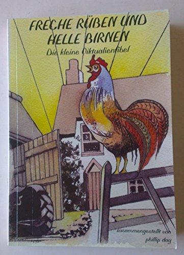 9781904015130: Freche Ruben Und Helle Birnen: Die Kliene Viktualienfibel (German Edition)