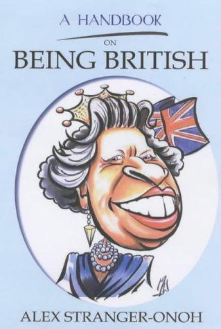9781904018452: A Handbook on Being British
