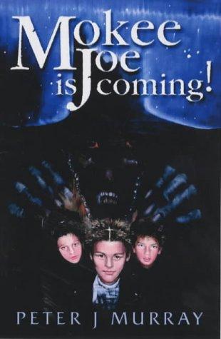 9781904018841: Mokee Joe is Coming