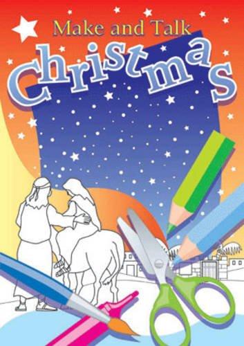 Make and Talk: Christmas: Whitehorn, Elizabeth
