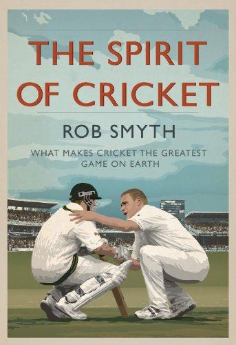 The Spirit of Cricket: Rob Smyth