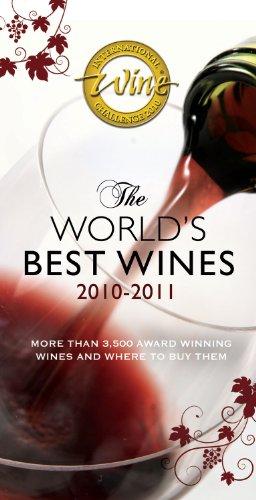 The World's Best Wines 2010?2011: International Wine Challenge