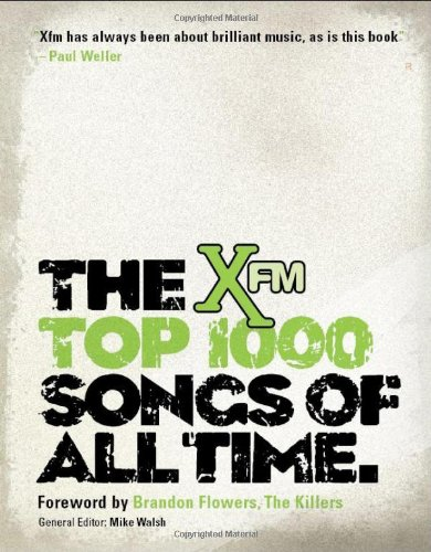 9781904027966: The XFM Top 1000 Songs of All Time