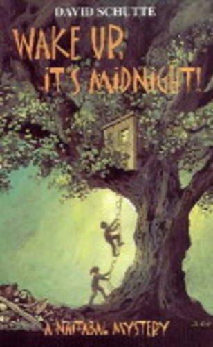 9781904028017: Wake Up, it's Midnight! (Naitabal Mystery)