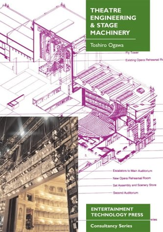 9781904031024: Theatre Engineering and Stage Machinery (Entertainment Technology Press consultancy series)