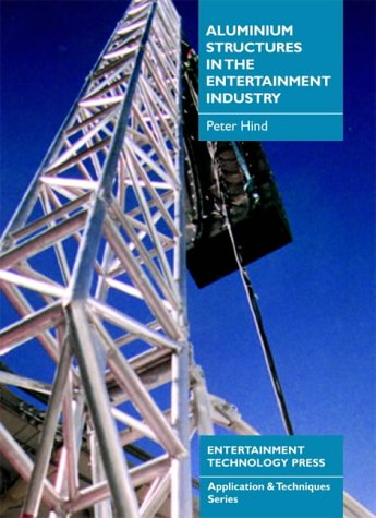 9781904031062: Aluminium Structures in the Entertainment Industry