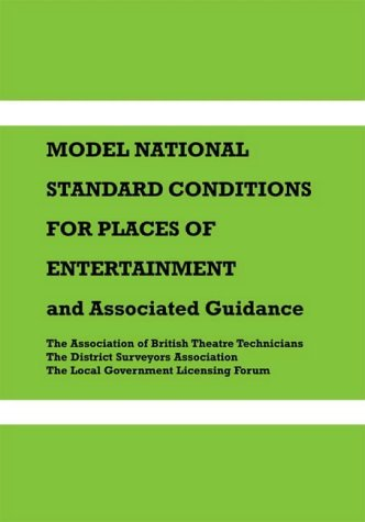 9781904031116: Model National Standard Conditions for Places of Entertainment: And Associated Guidance