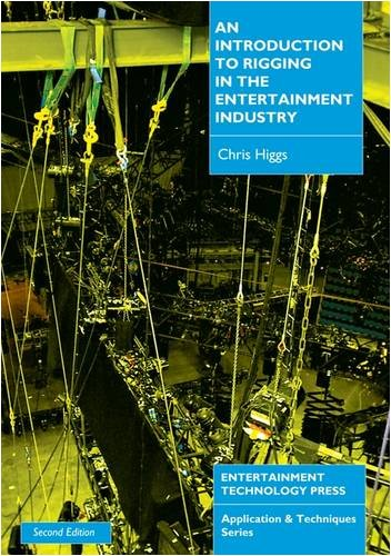 9781904031123: An Introduction to Rigging in the Entertainment Industry (Applications & Techniques)
