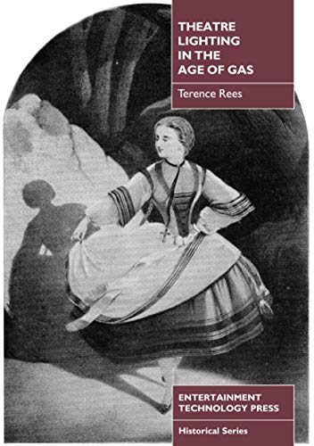 9781904031178: Theatre Lighting in the Age of Gas