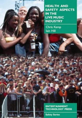 Health and Safety Aspects in the Live Music Industry: Chris Kemp