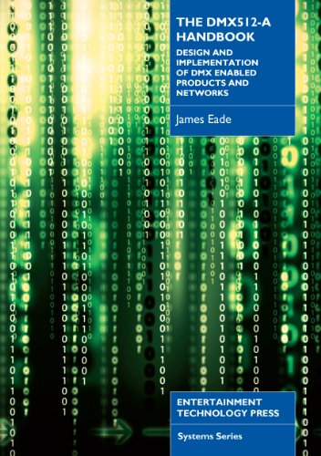 9781904031727: The DMX 512-a Handbook: Design and Implementation of DMX Enabled Products and Networks