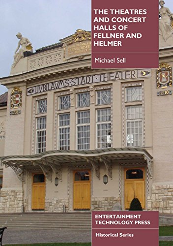 9781904031772: The Theatres and Concert Halls of Fellner and Helmer
