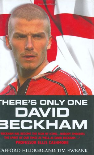 There's Only One David Beckham (Signed By Beckham)