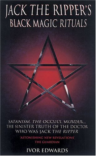 9781904034278: Jack the Ripper's Black Magic Rituals