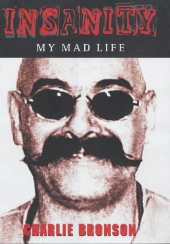 9781904034315: Insanity: My Mad Life