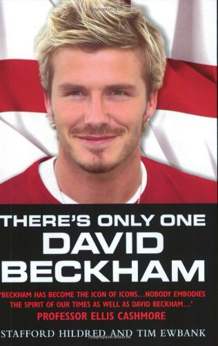 9781904034728: There's Only One David Beckham