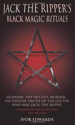 9781904034872: Jack the Ripper's Black Magic Rituals