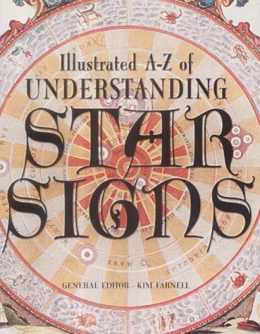 9781904041733: Illustrated A-Z of Understanding Star Signs (Illustrated A-Z S.)