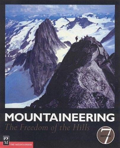 9781904057277: Mountaineering: The Freedom of the Hills