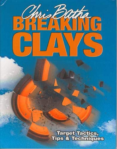 Breaking Clays: Batha, Chris